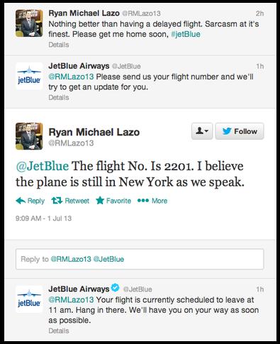 看看JetBlue如何及时对乘客的投诉作出反应。即使公司不能使飞机的发动机工作更快,航空公司至少可以提供最新的飞行状态。